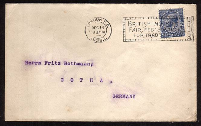 view larger front view of image for 2�d Blue on a small business envelope with a neatly typed address to GERMANY cancelled with a LONDON F.S. slogan cancel dated DEC 14 1928 reading BRITISH INDUSTRY FAIR.