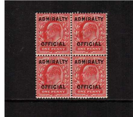 view larger image for SG O108 (1903) - 1d Scarlet overprinted 'ADMIRALTY OFFICIAL' SG Cat Type O11 in a block of four very lightly on top two and superb unmouned mint on lower pair.